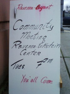 "One of many signs up around the neighborhood, advertising the meeting. ""You'all Come?"""