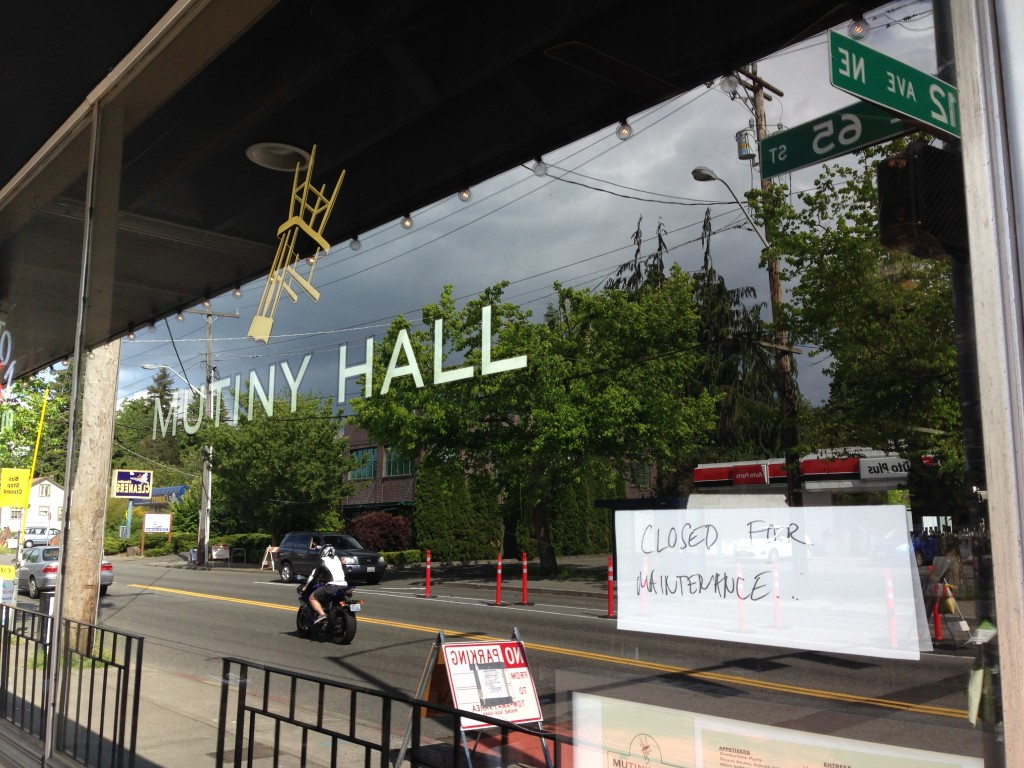"Saturday, May 17 seems to have been Mutiny Hall's last day of business in its current configuration. A hand-written ""closed for maintenance"" sign was posted in the following days, and the restaurant has been closed ever since."