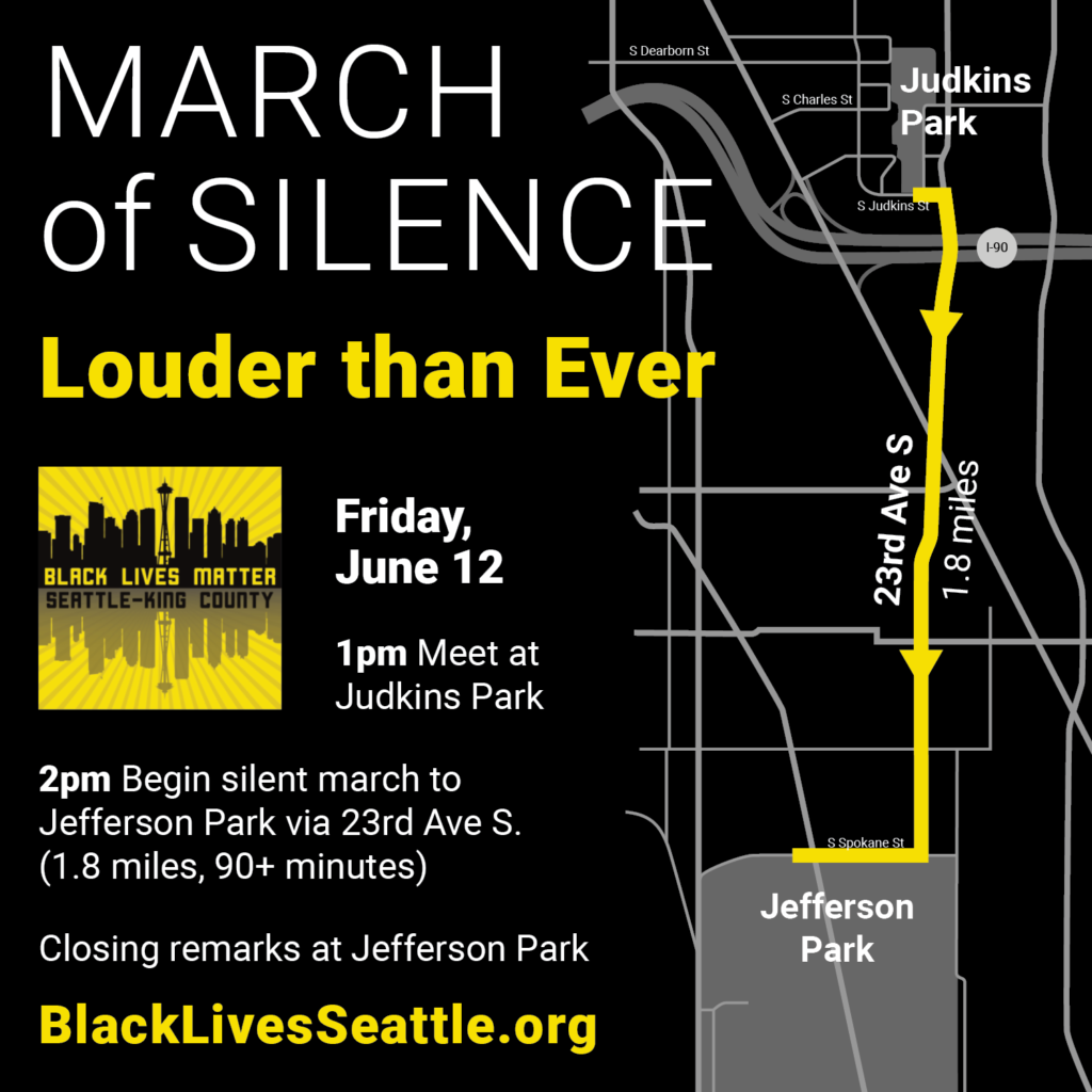 Black Lives Matter Seattle-King County event graphic for the March of Silence on Friday, Jule 12.